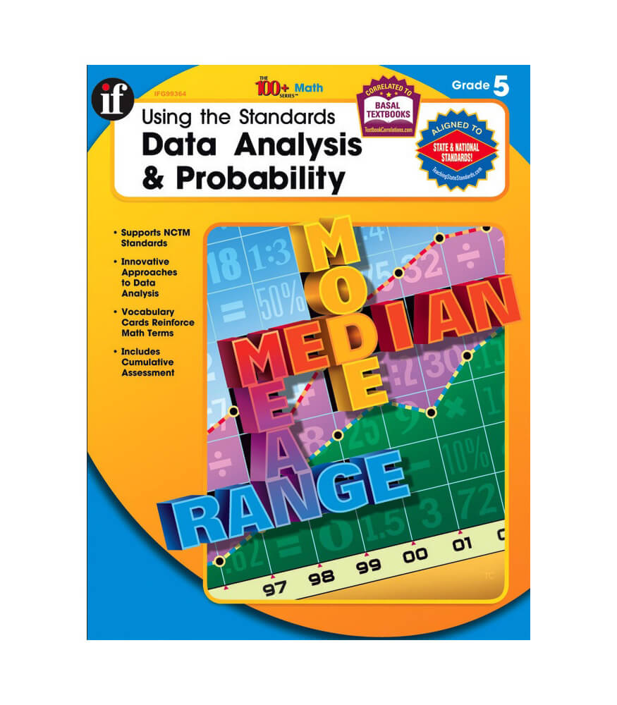 Using the Standards - Data Analysis & Probability Workbook