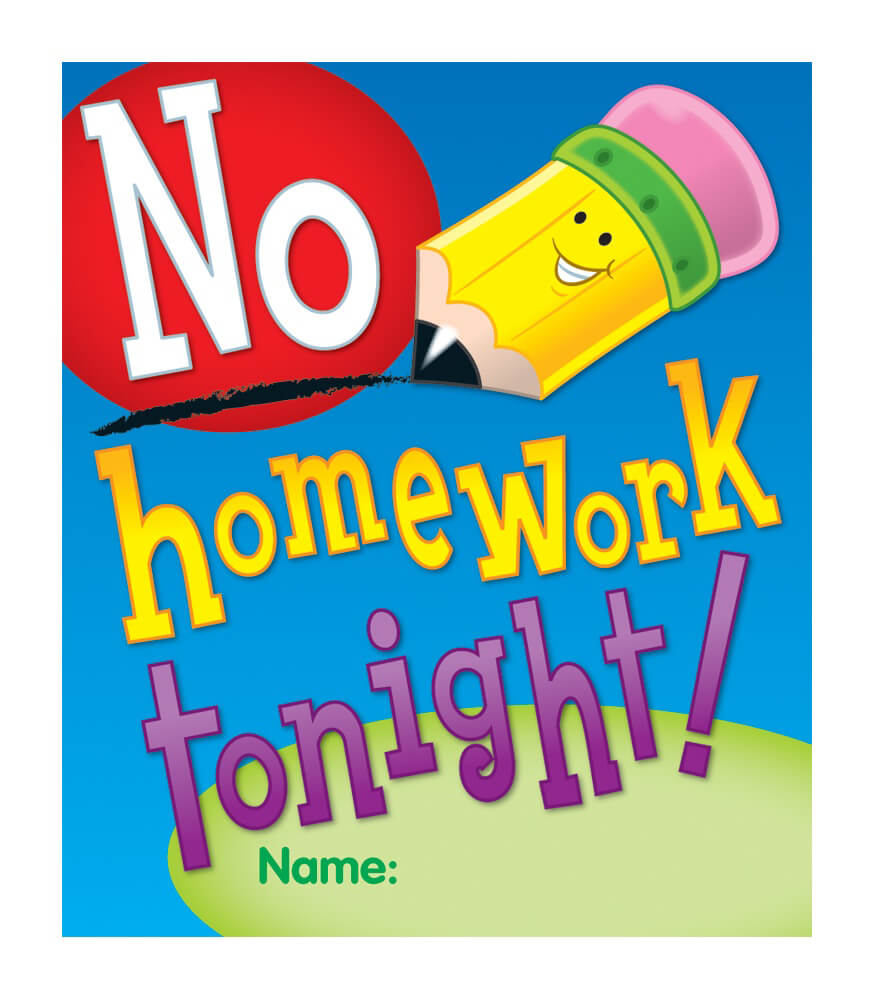 no more homework Teacher says no more homework  a second-grade teacher at godley  elementary school, tells parents there will be no regular homework.