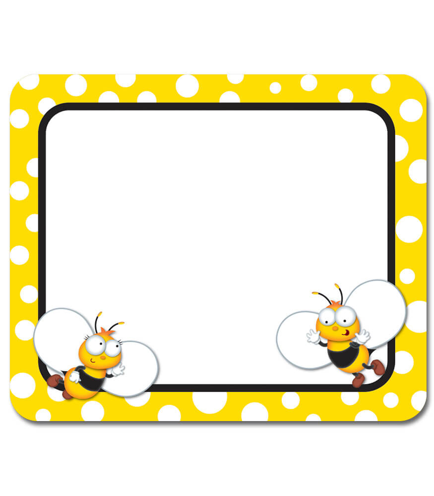 Buzz Worthy Bees Name Tags Grade Pk 5 Carson Dellosa