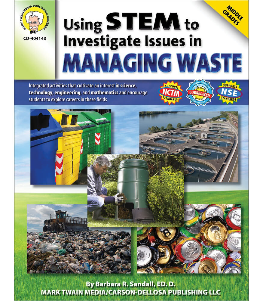 Using STEM to Investigate Issues in Managing Waste Resource Book Product Image