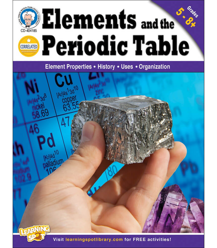Elements and the periodic table workbook grade 5 12 carson elements and the periodic table workbook gamestrikefo Images