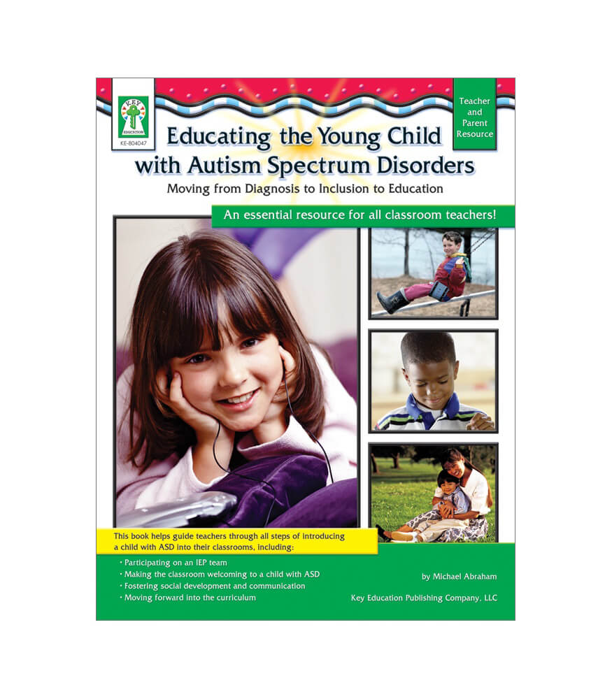 Educating the Young Child with Autism Spectrum Disorders Resource Book