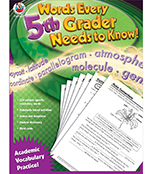 Words Every Fifth Grader Needs to Know! Workbook