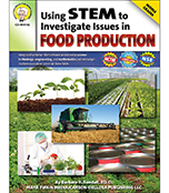 Using STEM to Investigate Issues in Food Production Resource Book