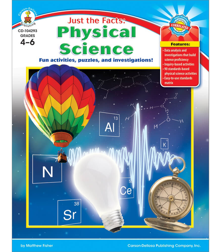 Just the Facts Physical Science Resource Book Grade 4 6