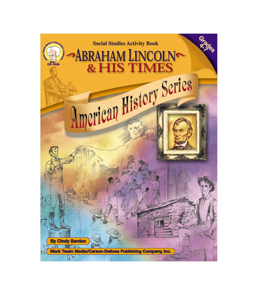 Abraham Lincoln and His Times Resource Book Product Image