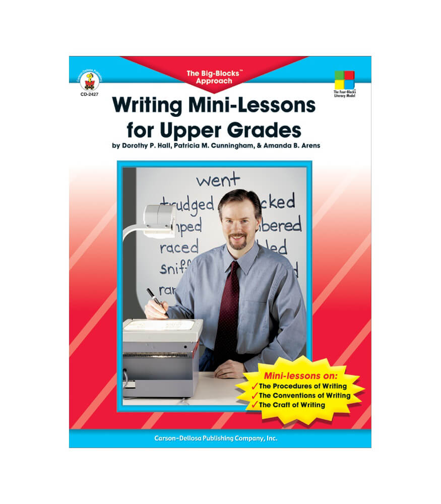 Writing Mini-Lessons for Upper Grades Resource Book