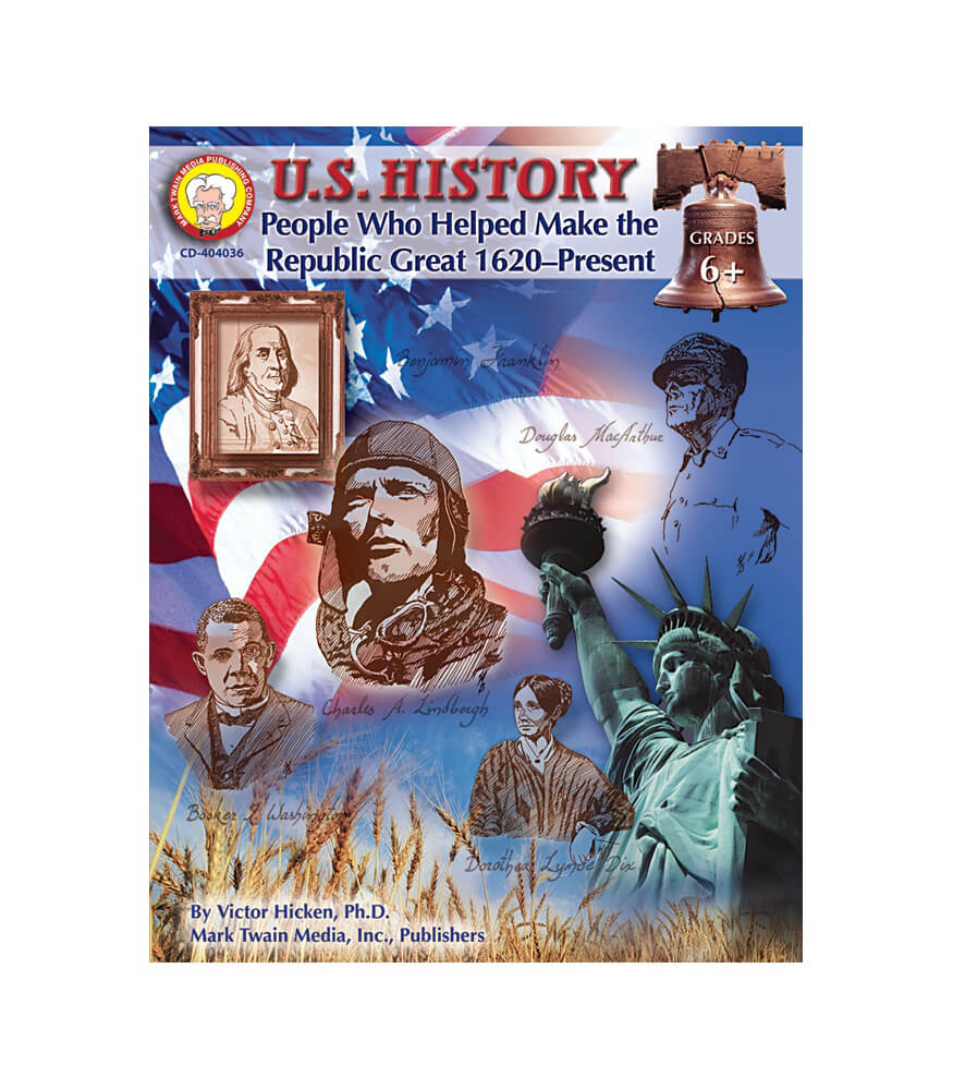 U.S. History: People Who Helped Make the Republic Great: 1620-Present Resource Book Product Image