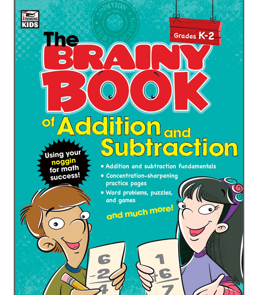 Brainy Book of Addition and Subtraction Workbook Grade K-2