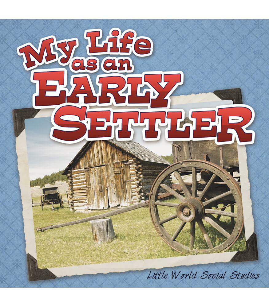 My Life as an Early Settler Reader Product Image