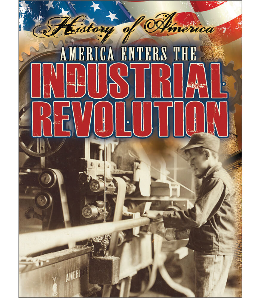 America Enters The Industrial Revolution Reader Product Image
