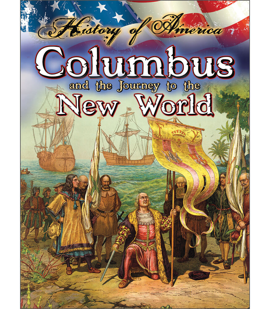 Columbus And The Journey To The New World Reader Product Image