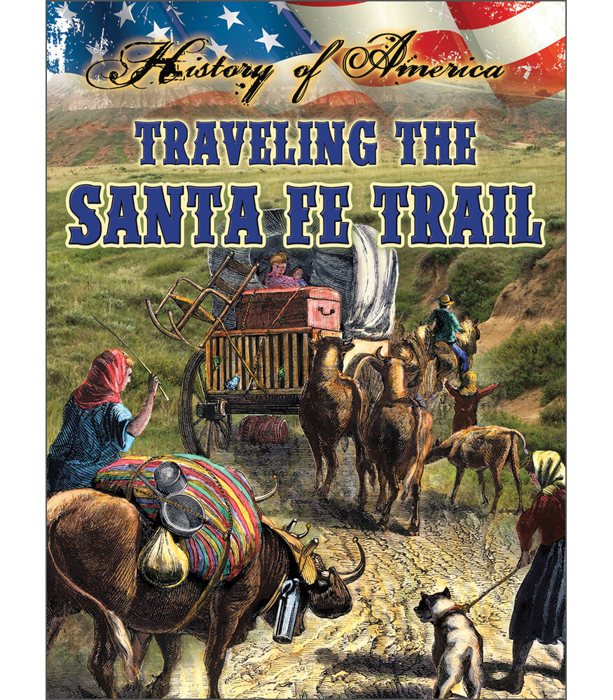Traveling The Santa Fe Trail Reader Product Image