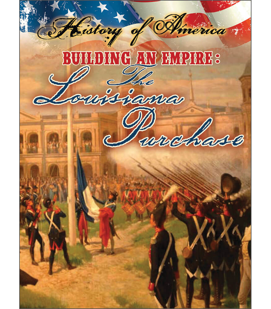 Building An Empire: The Louisiana Purchase Reader Product Image