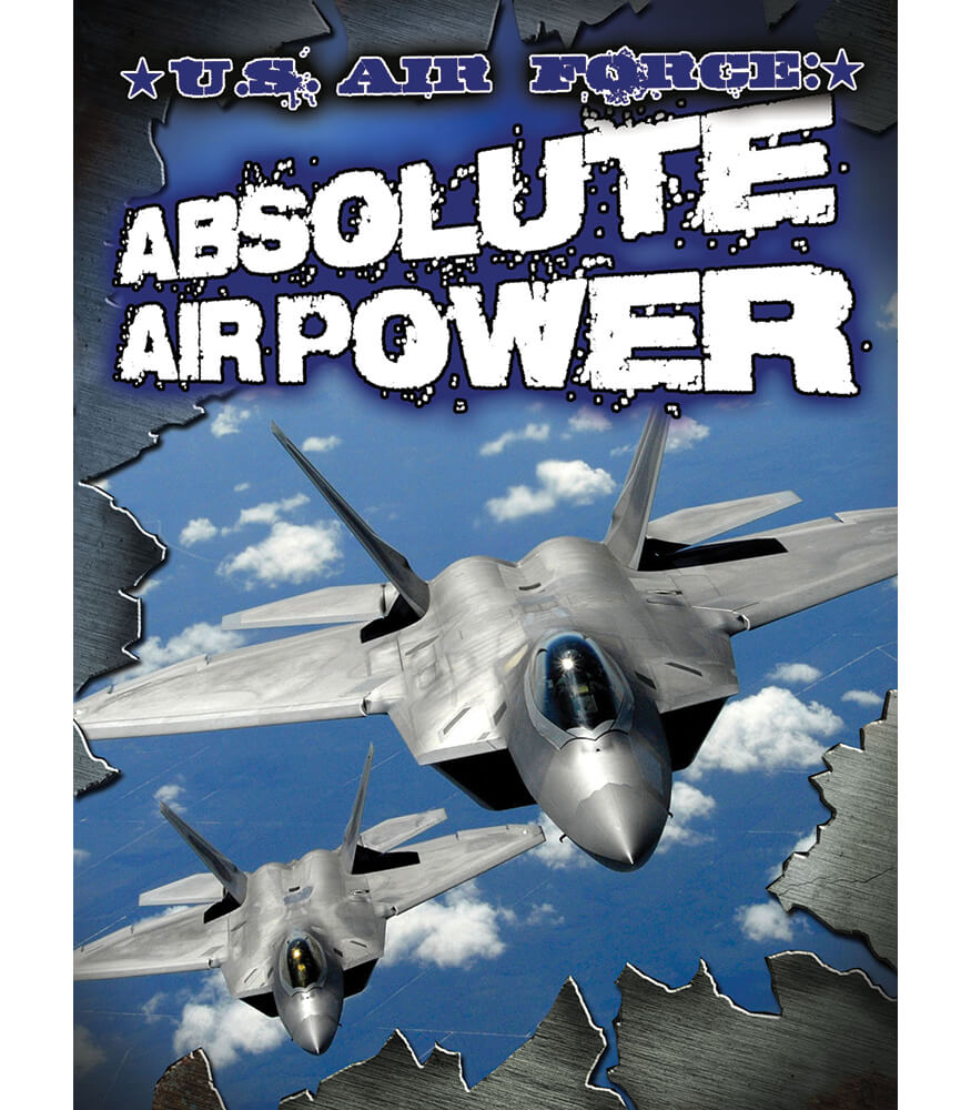U.S. Air Force: Absolute Air Power Reader Product Image
