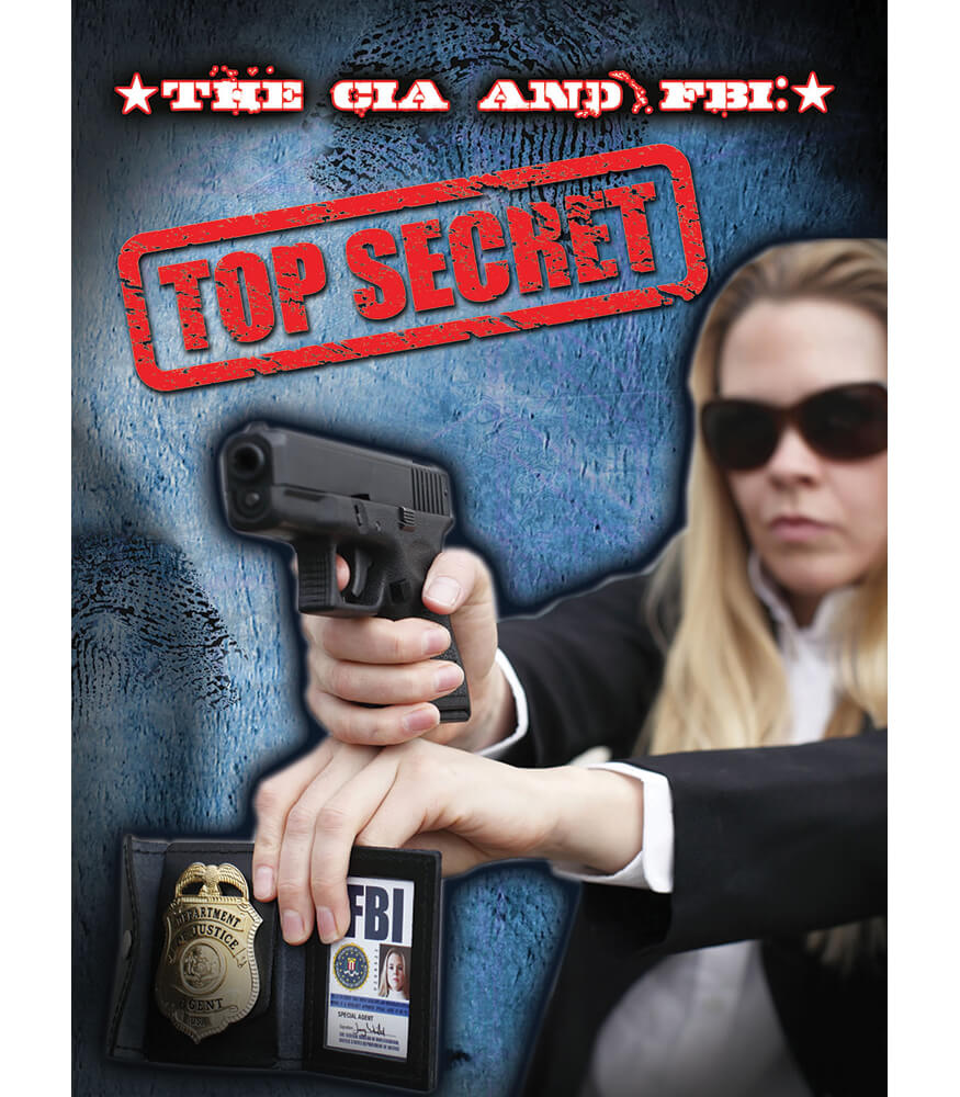 The CIA and FBI: Top Secret Reader Product Image