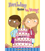 Birthday Gone Wrong Chapter Book Product Image